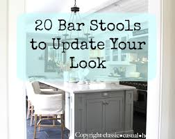 20 great bar stools to update your look classic casual home 20 great bar stools to update your look