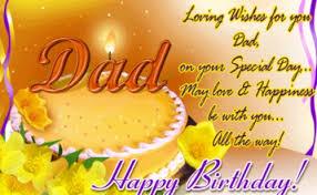 original happy birthday dad quotes birthday wishes for dad