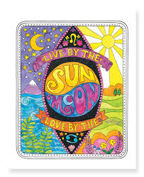 live by the sun by the moon print beyer