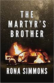amazon com the martyr u0027s brother 9781944193614 rona simmons books