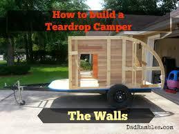 building a teardrop camper 5 the walls dad rambles make it