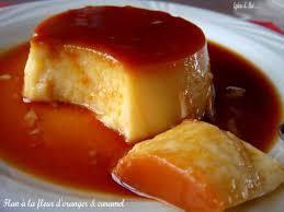 cuisiner le fl騁an recette flan à la fleur d oranger et caramel 750g