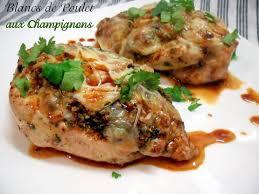 comment cuisiner le blanc de poulet blancs de poulet farcis aux chignons de choumicha recette