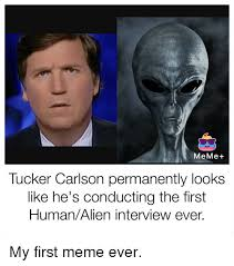 First Meme Ever - meme tucker carlson permanently looks like he s conducting the