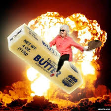 Butter Meme - how i learned to stop worrying and love the butter paula deen