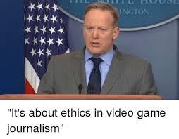 Journalism Meme - ington it s about ethics in video game journalism meme on me me