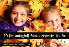 10 family bonding ideas for fall and how one word can make or