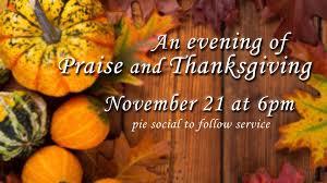 an evening of praise thanksgiving south church