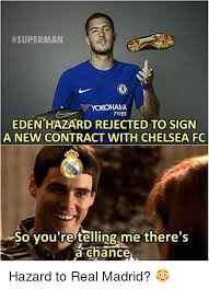 Rejected Meme - superman yokohama tyres eden hazard rejected to sign a new contract
