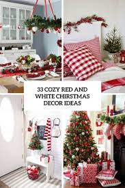33 cozy red and white christmas decor ideas digsdigs 33 cozy red and white christmas decor ideas