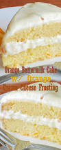 orange buttermilk cake with orange cream cheese frosting let