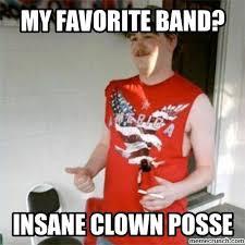 Insane Clown Posse Memes - hate icp