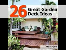 Deck Garden Ideas 26 Great Garden Deck Ideas