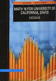 math 16 univ of ca davis u003ecustom u003c ron larson 9781424080199