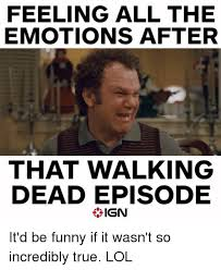 Walking Memes - 25 best memes about walking dead episode walking dead