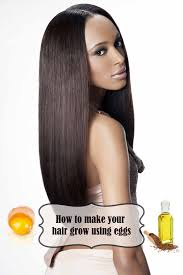 How To Make Your Hair Grow Faster How To Make Your Hair Grow Faster And Longer With Eggs New Hair