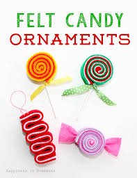 candy ornaments felt candy ornaments 35 ways to trim the tree happiness is