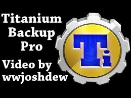rooted android apps titanium backup pro key root android apps on play
