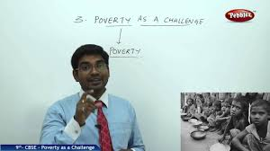 poverty as a challenge class 9th social studies ncert cbse