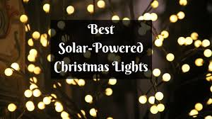 best price on christmas lights best solar powered christmas lights top 10