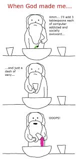 When God Made Me Meme - when god made me slaymyboredom