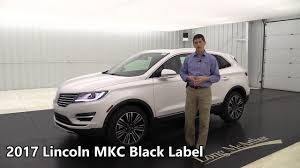 lincoln 2017 crossover 2017 lincoln mkc black label indulgence 17450t youtube