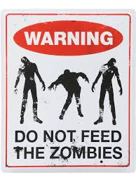 halloween zombie decorations don u0027t feed the zombies sign zombie props and decorations at