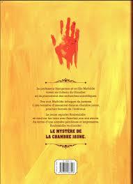 le mystère de la chambre jaune résumé rouletabille le mystère de la chambre jaune bdfugue com