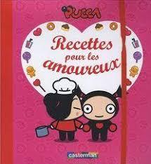cuisiner pour amoureux pucca livre ses recettes pour les amoureux à découvrir