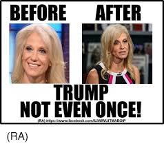 Not Even Once Meme - before after trump not even once ra