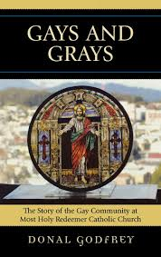 gays and grays the story of the community at most holy