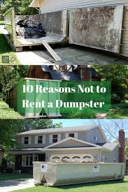 100 best dumpsters images on pinterest dumpster pool projects