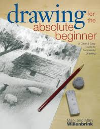 amazon com drawing for the absolute beginner a clear u0026 easy