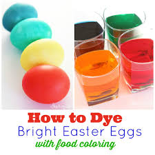Coloring Eggs How To Dye Eggs With Food Coloring Skip To My Lou