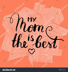 vector hand written quote my mom stock vector 380342977 shutterstock