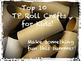 top 10 toilet paper roll crafts for kids reduce reuse upcycle