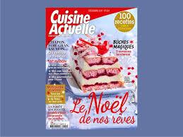 recette de cuisine noel cuisine actuelle le numéro de noël 2017 est en kiosque