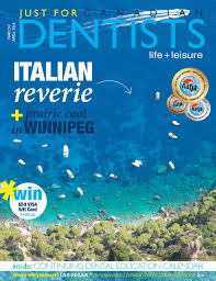 just for canadian dentists march april 2016 by just for canadian