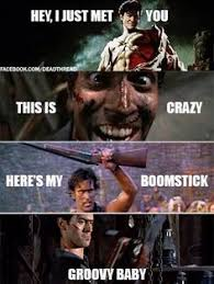 Evil Dead Meme - evil dead i cannot wait for this movie it looks like it might
