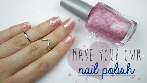 make your own nail polish youtube