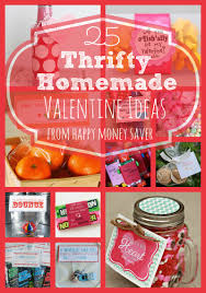 Homemade Valentine Gifts by 25 Thrifty Homemade Valentine Ideas Happy Money Saver