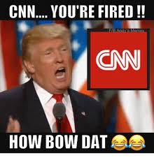 Meme Dat - cnn you re fired fib ndy s memes how bow dat meme on esmemes com