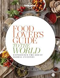 planet cuisine booktopia food lover s guide to the experience the great