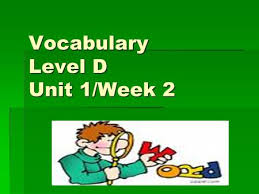sadlier oxford level d vocabulary unit ppt video online download