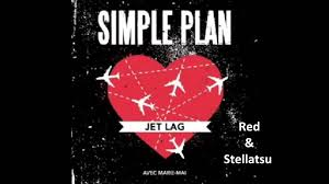 Jet Lag Meme - duet with stellatsu simple plan jet lag cover youtube