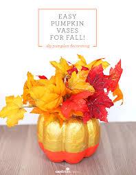 Fall Vase Ideas Easy Pumpkin Vases For Fall Diy Pumpkin Decorating Cardstore Blog