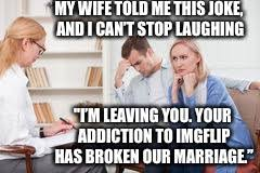 Therapist Meme - husband and wife therapist memes imgflip