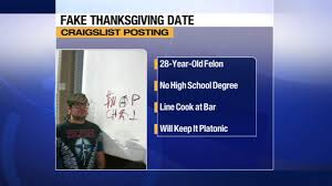 convicted felon posts craigslist ad offering to be thanksgiving