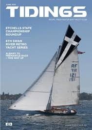 Tidings June Edition By Royal Freshwater Bay Yacht Club Issuu