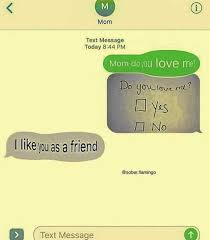 Text Message Memes - dopl3r com memes mom text message today 844 pm mom doyou love me
